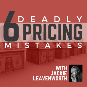 6 Deadly Pricing mistakes
