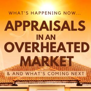 Appraisals in an Overheated Market